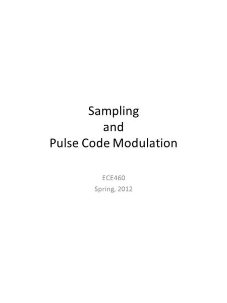 Sampling and Pulse Code Modulation
