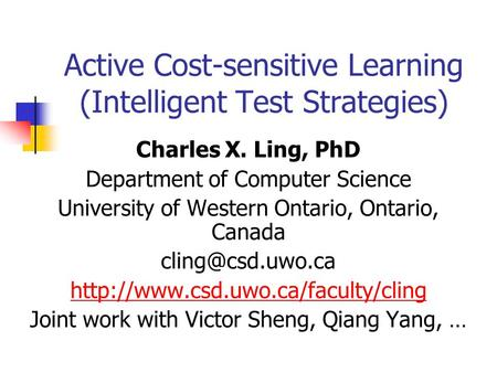 Active Cost-sensitive Learning (Intelligent Test Strategies)