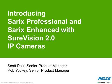 Sarix Professional and Sarix Enhanced with SureVision 2.0