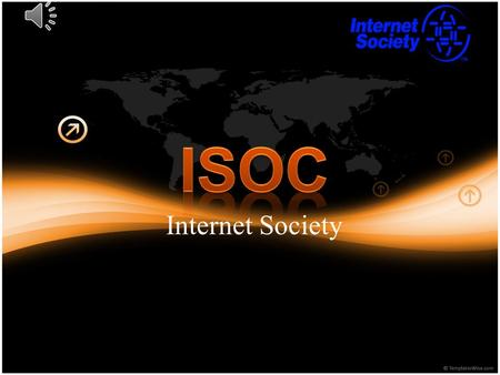 Internet Society The Internet Society (ISOC) is an international, non-profit organization founded in 1992 to provide leadership for Internet policy,