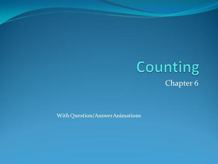 Counting Chapter 6 With Question/Answer Animations.