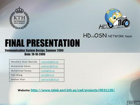 HD via OSN NETWORK team Website:  FINAL PRESENTATION.