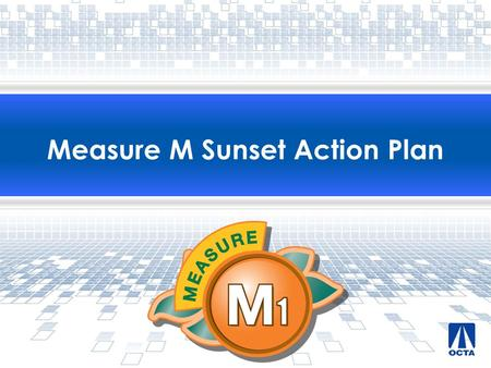 Measure M Sunset Action Plan. Overview  Promises Made, Promises Kept  Funding Picture  Use of Measure M (M1) Freeway Funds  Next Steps 2.