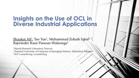 Shaukat Ali 1, Tao Yue 1, Muhammad Zohaib Iqbal 2, 3, Rajwinder Kaur Panesar-Walawege 1 Insights on the Use of OCL in Diverse Industrial Applications 1.