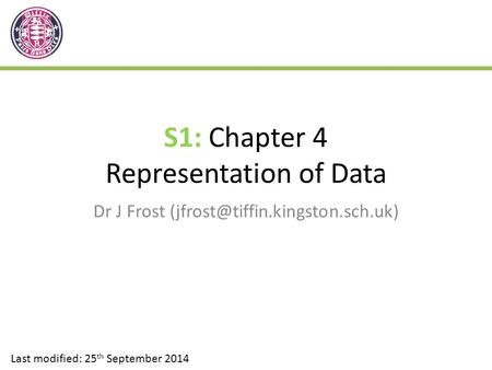S1: Chapter 4 Representation of Data