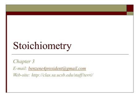 Stoichiometry Chapter 3   Web-site: