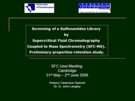 Screening of a Sulfonamides Library by Supercritical Fluid Chromatography Coupled to Mass Spectrometry (SFC-MS). Preliminary properties-retention study.
