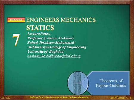 7 STATICS ENGINEERS MECHANICS Theorems of Pappus-Guldinus CHAPTER