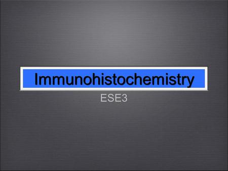 Immunohistochemistry ESE3 Immunohistochemistry. stained prostate tissue samples for ESE3 troubleshooted ESE3 antibody using the controls - no antibodies.