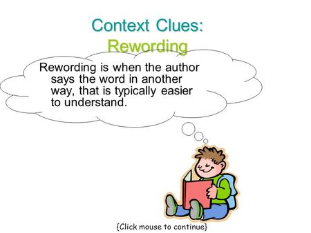 Context Clues: Rewording
