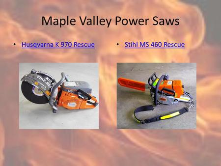 Maple Valley Power Saws Husqvarna K 970 Rescue Stihl MS 460 Rescue.