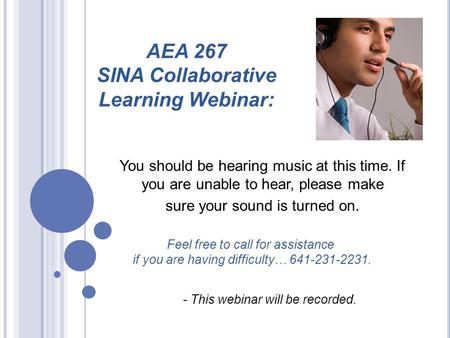 You should be hearing music at this time. If you are unable to hear, please make sure your sound is turned on. - This webinar will be recorded. Feel free.