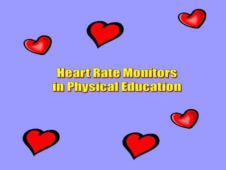 A device that records your heart rate when at rest and during exercise.