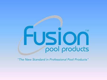 Fusion: The Future of the Industry DESIGNED AND MANUFACTURED IN NORTH AMERICA Fusion offers more Innovation, Creativity and Cutting-Edge Product options.