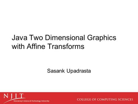 Java Two Dimensional Graphics with Affine Transforms