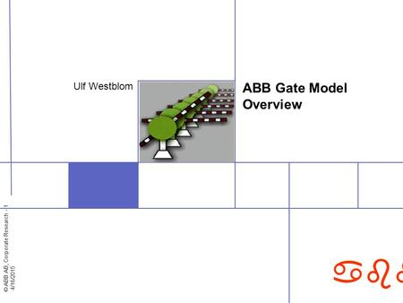 ABB Gate Model Overview