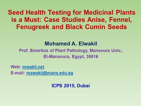 Prof. Emeritus of Plant Pathology, Mansoura Univ.,