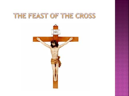  Our Coptic church celebrates the feast of the cross twice a year:  Baramhat 10 / March 19 Feast of the day when St. Helen found the Holy Cross.  Tut.