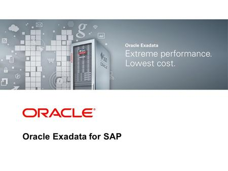 Oracle Exadata for SAP.