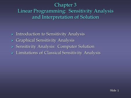 Introduction to Sensitivity Analysis Graphical Sensitivity Analysis