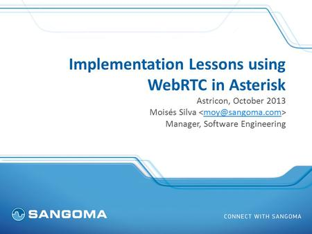 Implementation Lessons using WebRTC in Asterisk
