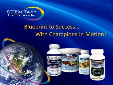 Blueprint to Success… With Champions In Motion!. Let's get started correctly... Learn to keep things simple… eliminate the illusions Focus your efforts.