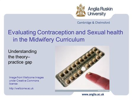 Evaluating Contraception and Sexual health in the Midwifery Curriculum Image from Wellcome Images under Creative Commons license