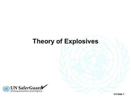 Theory of Explosives C3 Slide 1.