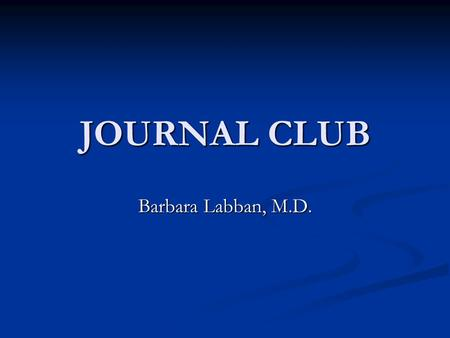 JOURNAL CLUB Barbara Labban, M.D.. Complement System Crucial component of the innate immune system. Crucial component of the innate immune system. -
