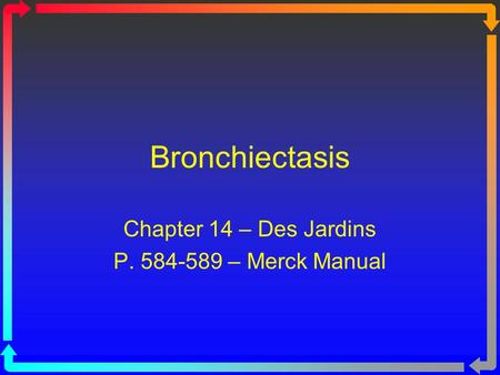 Chapter 14 – Des Jardins P – Merck Manual