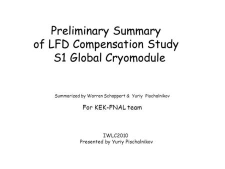 of LFD Compensation Study S1 Global Cryomodule