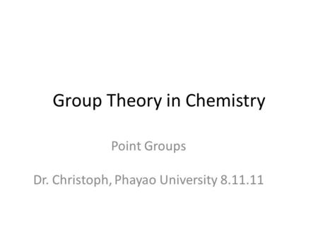 Group Theory in Chemistry