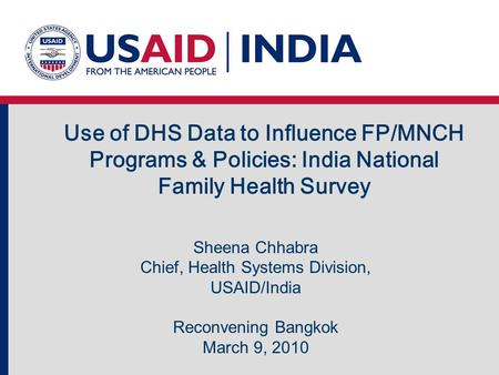 Chief, Health Systems Division, USAID/India
