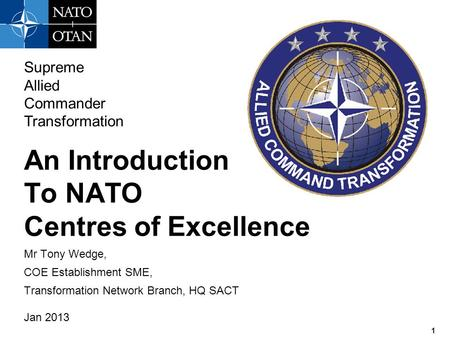 An Introduction To NATO Centres of Excellence Supreme Allied Commander