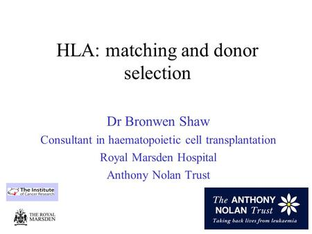HLA: matching and donor selection