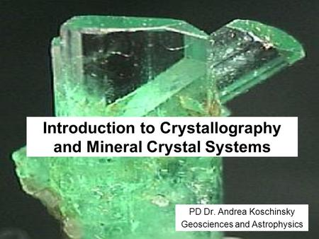 Introduction to Crystallography and Mineral Crystal Systems