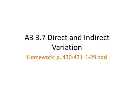 A3 3.7 Direct and Indirect Variation