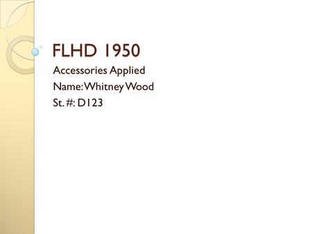 FLHD 1950 Accessories Applied Name: Whitney Wood St. #: D123.
