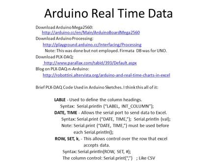 Arduino Real Time Data Download Arduino Mega2560:   Download.