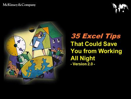 35 Excel Tips That Could Save You from Working All Night - Version 2.0 -