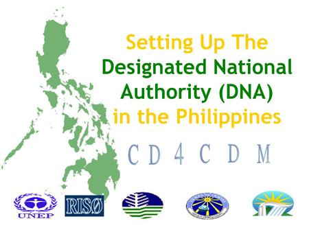 Setting Up The Designated National Authority (DNA) in the Philippines.