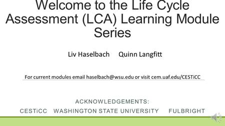 Welcome to the Life Cycle Assessment (LCA) Learning Module Series