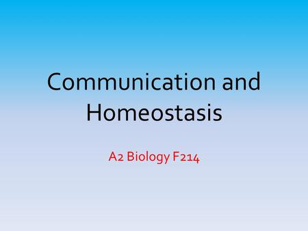 communication regulation and homeostasis One reason snakes may eat only once a week is that they use much less energy to maintain homeostasis most homeostatic regulation is  on communication.