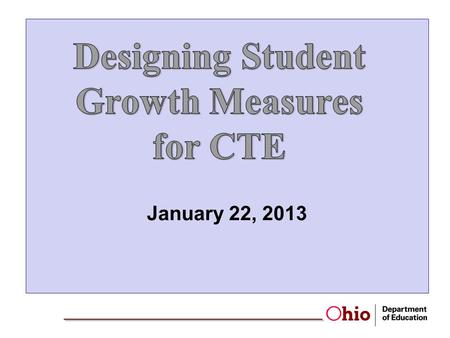 Designing Student Growth Measures for CTE