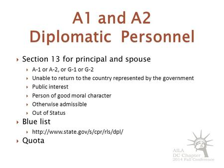 A1 and A2 Diplomatic Personnel