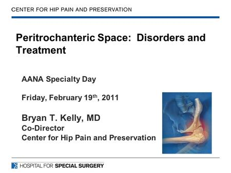 Peritrochanteric Space: Disorders and Treatment
