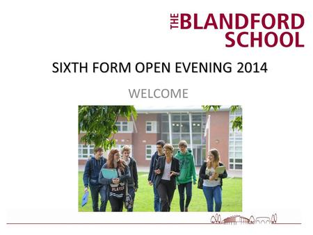 SIXTH FORM OPEN EVENING 2014 WELCOME. PROSPECTUS AND COURSE BOOK Sixth Form Options 2015 - 2016.