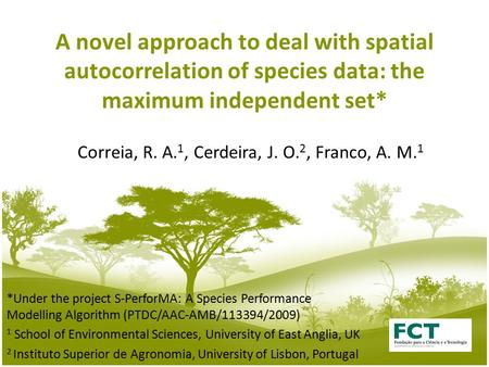 A novel approach to deal with spatial autocorrelation of species data: the maximum independent set* *Under the project S-PerforMA: A Species Performance.