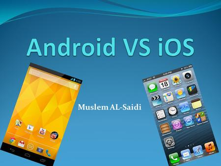 Muslem AL-Saidi. Outline Introduction Mobile Operating Systems Types Upcoming Operating Systems Popular Smartphone Operating Systems How secure are they?