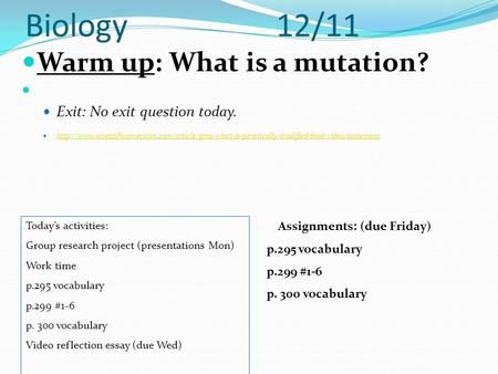 Biology 12/11 Warm up: What is a mutation?